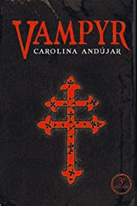 Vampyr par  Carolina Andújar
