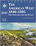 Essential The American West 1840-1895: An SHP depth study: The Struggle for the Plains: Student's Book