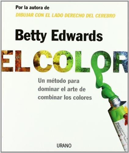 El color (Crecimiento personal) por Betty Edwards