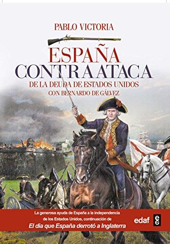 España contraataca (Crónicas de la Historia) por José Pablo Victoria