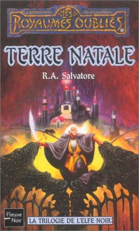 La Trilogie de l'Elfe noir : Terre
