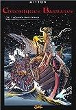 Chroniques barbares, tome 3 - L'Odyssée des Vikings