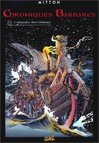Chroniques barbares, tome 3 : L'Odyssée des Vikings