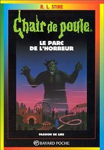 """Afficher """"Chair de poule n° 25 Le parc de l'horreur"""""""