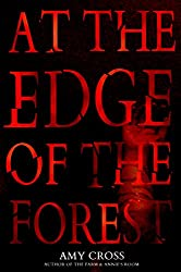 At the Edge of the Forest (English Edition)