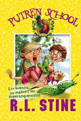 PUTREN SCHOOL 3 LOS BUENOS, LOS MALOS, LOS SUPERASQUEROSOS