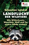 Landflucht der Wildtiere: Wie Wildsch...