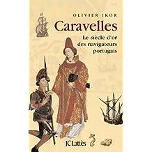 Caravelles (Les aventures de la connaissance)