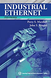 Industrial Ethernet: How To Plan, Install, And Maintain Tcp/ip Ethernet Networks : The Basic Reference Guide For Automation And Process Control Engineers