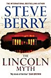 The Lincoln Myth by Steve Berry (2014-05-20)
