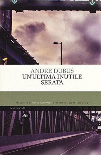 Un'ultima inutile sera, le inquiete notti di Andre Dubus