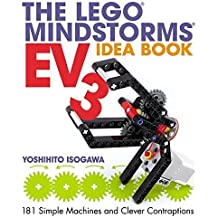 The LEGO MINDSTORMS EV3 Idea Book: 181 Simple Machines and Clever Contraptions by Isogawa, Yoshihito (2014) Paperback