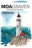 Unter dem Sand - Kriminalroman (Sand und Meer 1) von Moa Graven