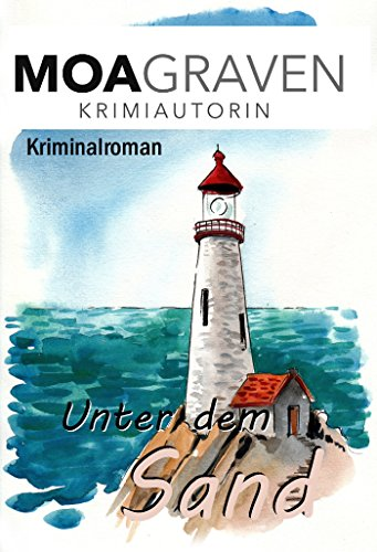 Unter dem Sand - Kriminalroman (Sand und Meer 1)