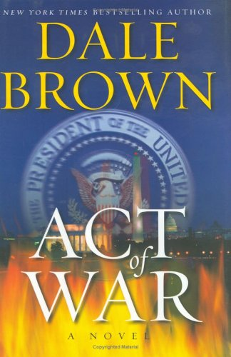 Act of War : A Novel