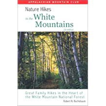 Nature Hikes in the White Mountains