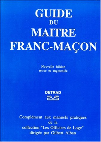 Guide du maître franc-maçon
