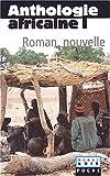 Telecharger Livres Anthologie africaine Volume 1 Le roman et la nouvelle (PDF,EPUB,MOBI) gratuits en Francaise