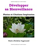 Telecharger Livres Developper sa Bienveillance Photos et citations inspirantes (PDF,EPUB,MOBI) gratuits en Francaise