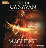 Die Magie der tausend Welten - Die Mächtige (Tyen & Rielle, Band 3)