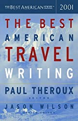 The Best American Travel Writing 2001 (2001-10-10)