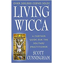 [Living Wicca] (By: Scott Cunningham) [published: September, 2002]