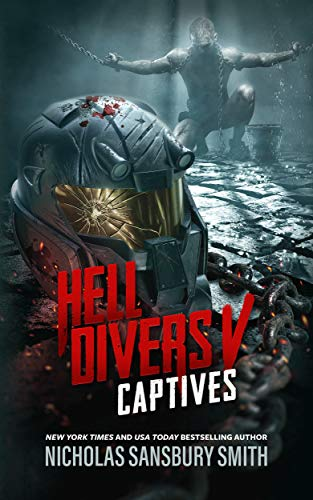 Hell Divers V: Captives (The Hell Divers Series Book 5) (English Edition) -