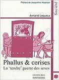 Phallus & cerises : La
