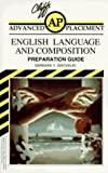 Cliffs Advanced Placement English Language and Composition Examination Preparation Guide by Barbara V. Swovelin (1993-09-30)