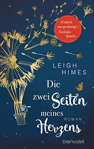 Die zwei Seiten meines Herzens: Roman von [Himes, Leigh]