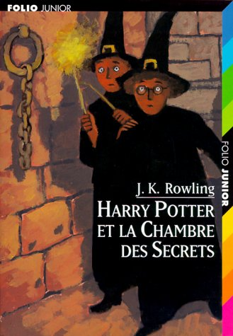 Harry Potter, tome 2 : Harry Potter et la Chambre des secrets par Joanne K. Rowling