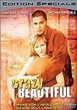 Crazy Beautiful - Édition Spéciale