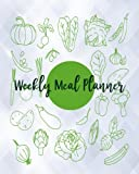 Weekly Meal Planner: Food Planner & Grocery list Menu Food Planners Prep Book Eat Records Journal Diary Notebook Log Book Size 8x10 Inches 104 Pages Fresh Food Style: Volume 6
