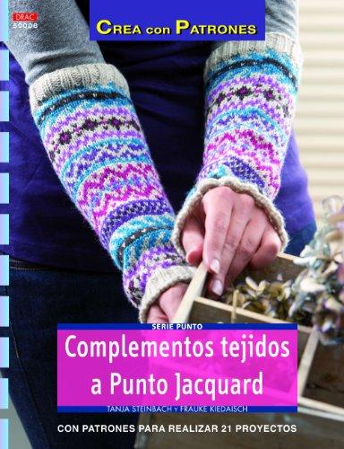 Punto nº 8 Complementos tejidos a Punto Jacquard (Crea Con Patrones)