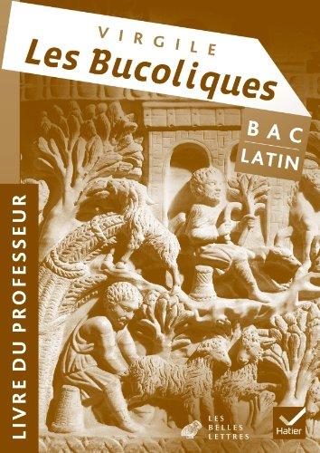 Latin Oeuvre Complte Tle d. 2011 - Virgile, Les Bucoliques - Livre du professeur