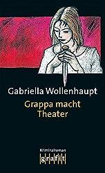 Grappa macht Theater (Maria Grappa)