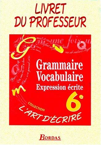 Plus-que-parfait : Grammaire, vocabulaire, expression écrite, 6e (Manuel du professeur)