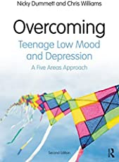 Overcoming Teenage Low Mood and Depression: A Five Areas Approach