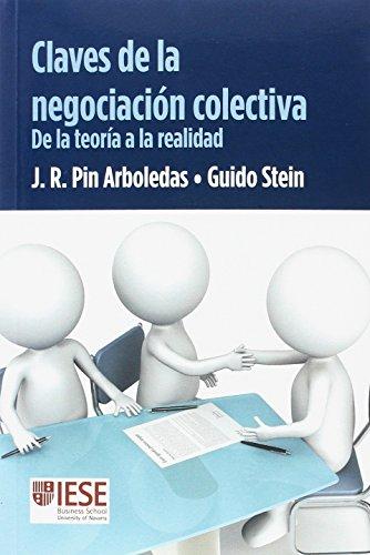 CLAVES DE LA NEGOCIACION COLECTIVA                CLAVES DE LA NEGOCIACIÓN COLECTIVA (IESE)