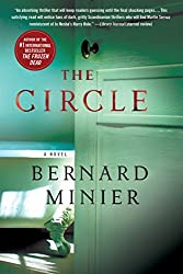The Circle: A Novel (Commandant Martin Servaz) by Bernard Minier (2016-10-18)