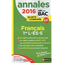 Annales ABC du BAC 2016 Français 1re L.ES.S