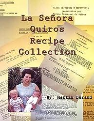 La Señora Quiros Recipe Collection (English Edition)