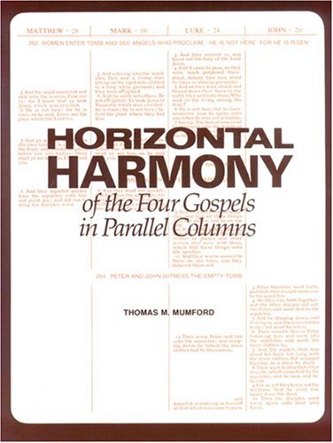 Horizontal Harmony of the Four Gospels in Parallel Columns: King James Version (1982-06-06)