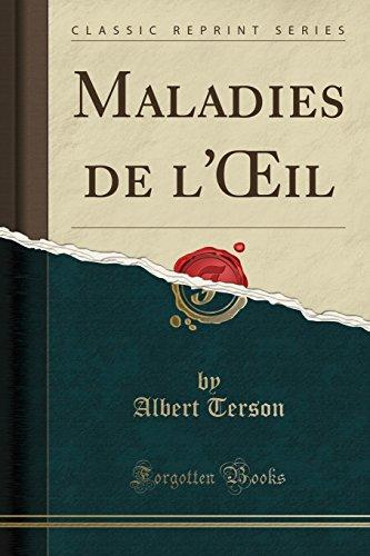 Maladies de L'Oeil (Classic Reprint)