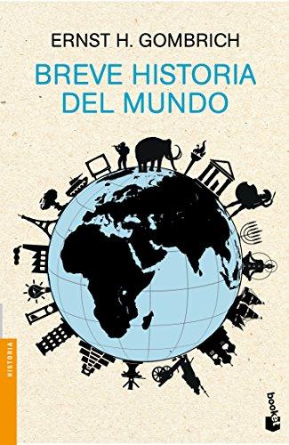 Breve historia del mundo (Divulgación. Historia) por Ernst H. Gombrich