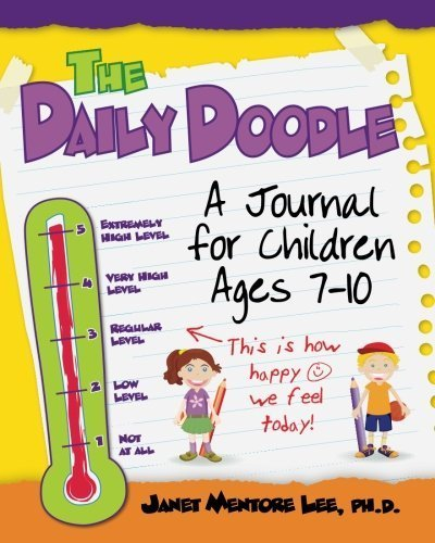 The Daily Doodle: A Journal for Children Ages 7-10 by Dr. Janet Mentore Lee Ph.D. (2011-03-05) (Lee Child-7)