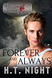 Forever and Always by H.T. Night (2016-06-01)