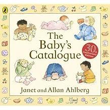 [ The Baby'S Catalogue ] By Ahlberg, Allan ( Author ) Jun-2012 [ Hardback ] The Baby's Catalogue