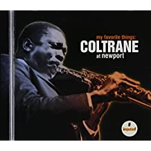 My Favourite Things: Coltrane At Newport