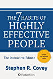 The 7 Habits of Highly Effective People: Interactive Edition
